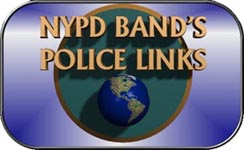 NYPD BAND'S POLICE LINKS